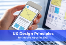 UX Design Principles for Mobile Apps in 2021