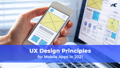 UX Design Principles for Mobile Apps in 2021